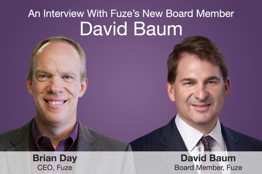 Headshots of Fuze CEO Brian Day and Board Member David Baum