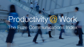 Fuze - Enterprise Global Voice, Video, Messaging, and